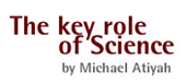 Imagen de The key role of science by Michael Atiyah